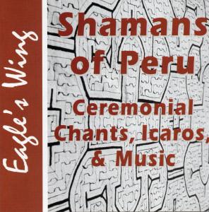 Shamans of Peru